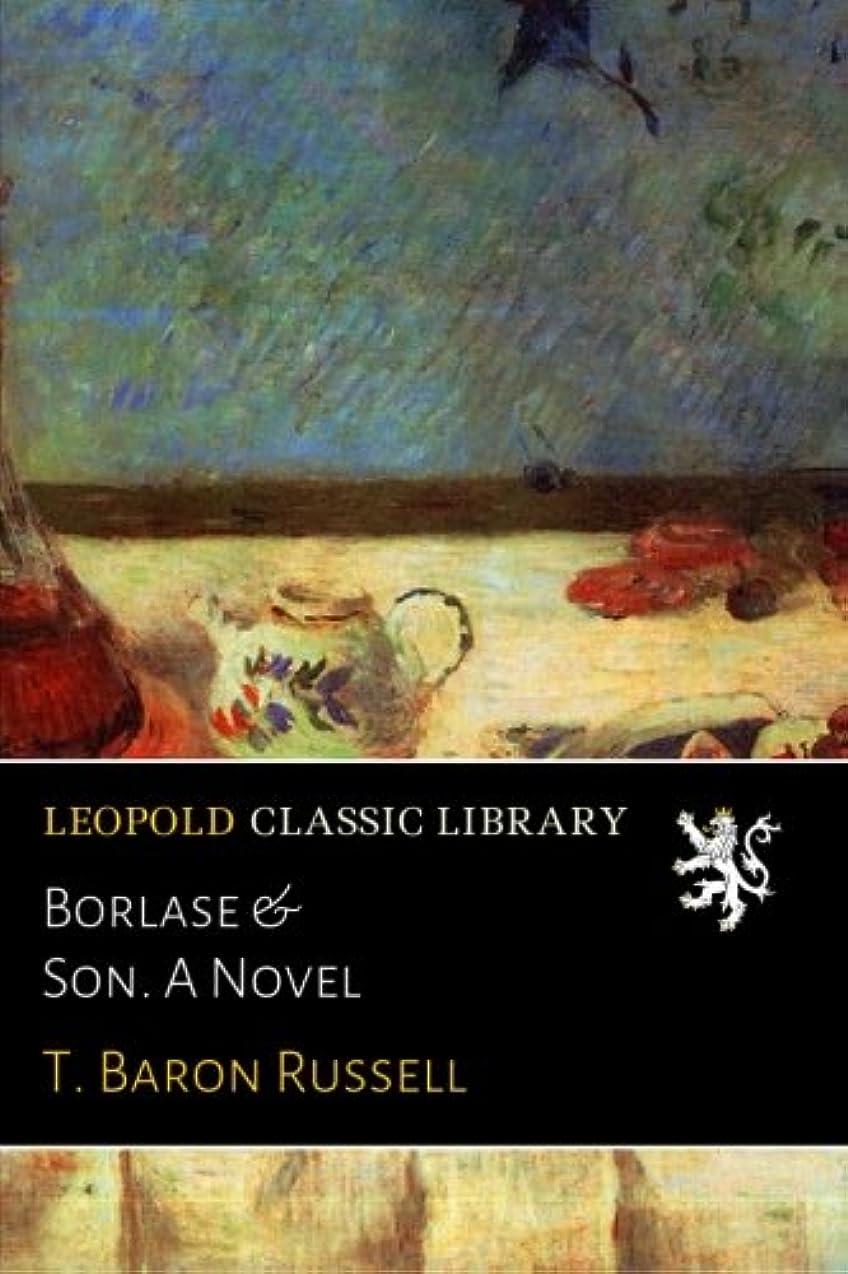 連鎖アスペクト電子Borlase & Son. A Novel