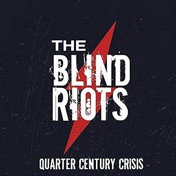 Quarter Century Crisis