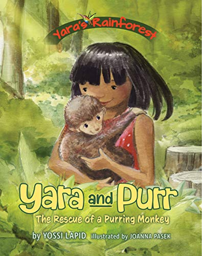 Yara and Purr: The Rescue of a Purring Monkey (Yara