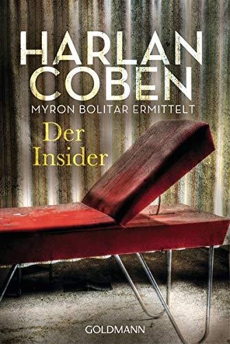 Der Insider - Myron Bolitar ermittelt: Myron-Bolitar-Reihe 3 - Thriller