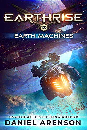 Earth Machines (Earthrise Book 10)