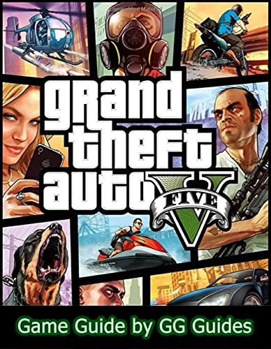 Grand Theft Auto V Game Guide (English Edition)