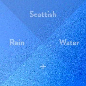 Scottish Rain And Water