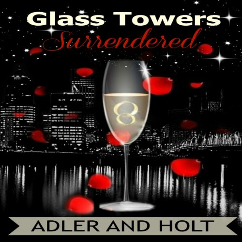 Glass Towers, Surrendered audiobook cover art