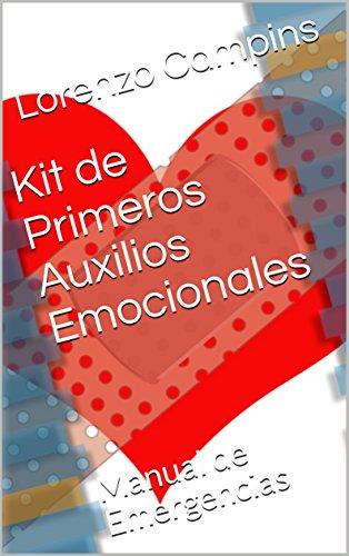 Kit de Primeros Auxilios Emocionales: Manual de Emergencias