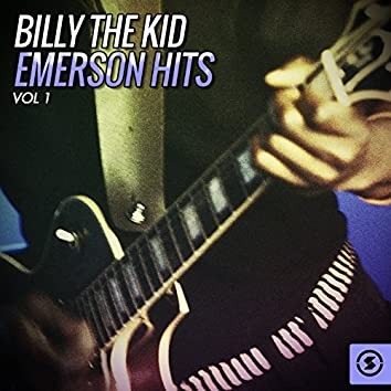 """Billy """"The Kid"""" Emerson Hits, Vol. 1"""