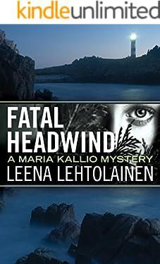 Fatal Headwind (Maria Kallio Book 6)