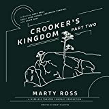 Crooker's Kingdom, Part 2