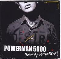 Destroy What You Enjoy by Powerman 5000 (2006-12-18)