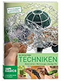 Techniken: Materialien - Werkzeuge - Handgriffe - Karl-Michael Haake