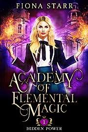Hidden Power (Academy of Elemental Magic Book 1)