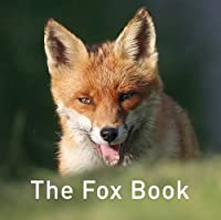 The Fox Book (Nature Book)