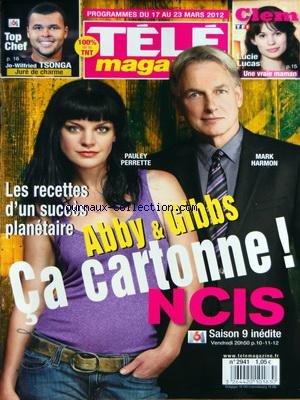 TELE MAGAZINE [No 2941] du 17/03/2012 - NCIS - ABBY ET GIBBS CA CARTONNE - SAISON 9 - TOP CHEF ET TSONGA - LUCIE LUCAS