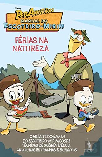 Pato Aventuras - Manual do Escoteiro-Mirim Férias na Natureza