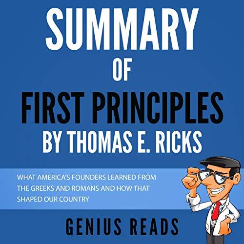 Summary of First Principles by Thomas E. Ricks cover art