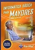 Informática Básica para Mayores 2ª Edición