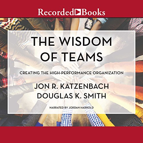 The Wisdom of Teams audiobook cover art