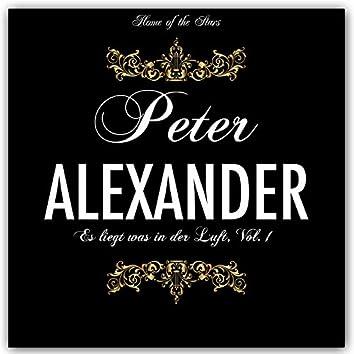 Es liegt was in der Luft Peter Alexander, Vol. 1