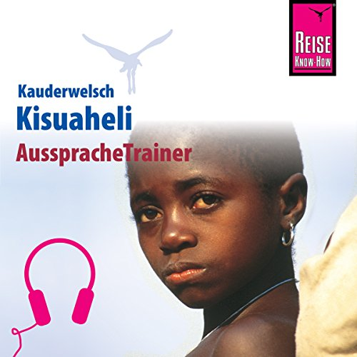 Kisuaheli (Reise Know-How Kauderwelsch AusspracheTrainer) Titelbild
