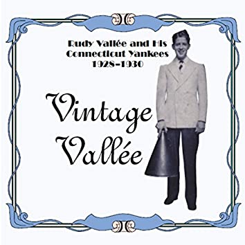 Vintage Vallee and His Connecticut Yankees