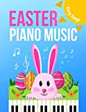 EASTER Piano Music: EASY Songs for Beginners, Kids * Popular Pieces * Hallelujah Chorus and more Greatest Hits * Famous Classical Music * Keyboard Book * Video Tutorial * BIG Notes
