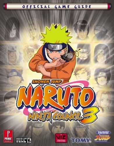 Naruto Ninja Council 3: Prima Official Game Guide (Prima Official Game Guides)