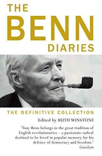 The Benn Diaries: The Definitive Collection (English Edition)