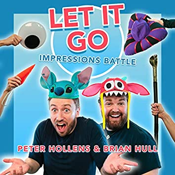 Let it Go Impressions Battle