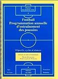 Football, programmation annuelle d'entraînement des poussins