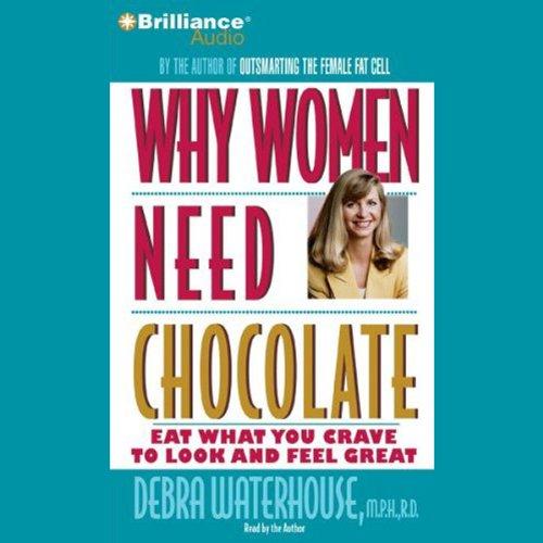 Why Women Need Chocolate cover art