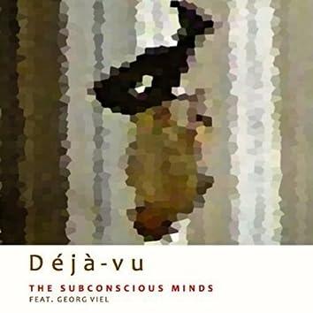 Déjà - Vu, the Subconscious Minds