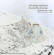 Livres Photographie contemporaine points de vue = Contemporary photography point of view PDF