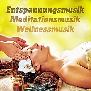 Entspannungsmusik Meditationsmusik Wellnessmusik
