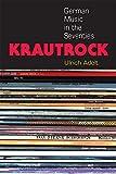 Krautrock: German Music in the Seventies (Tracking Pop)