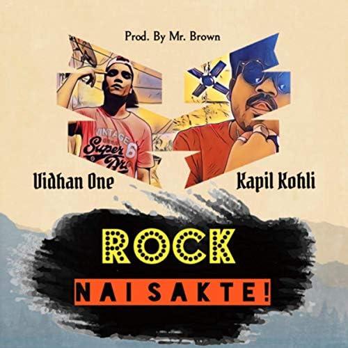 Kapil kohli feat. Mr Brown & Vidhan One