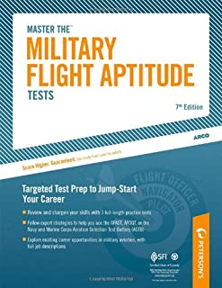 Master the Military Flight Aptitude Test (MASTER THE MILITARY FLIGHT APTITUDE TESTS)