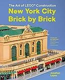 The Art of LEGO Construction: New York City Brick by Brick (English Edition)