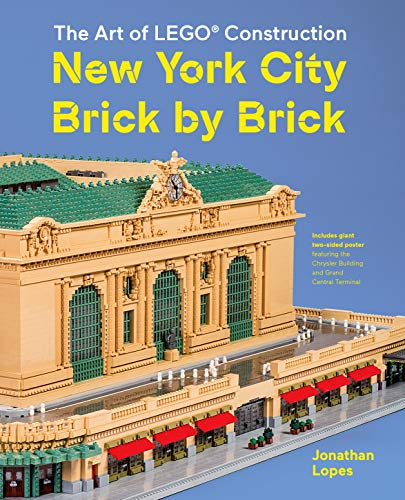 The Art of LEGO Construction: New York City Brick by Brick (