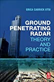 Ground Penetrating Radar: Theory and Practice...