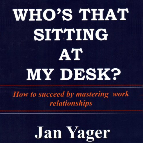 Who's That Sitting at My Desk? audiobook cover art