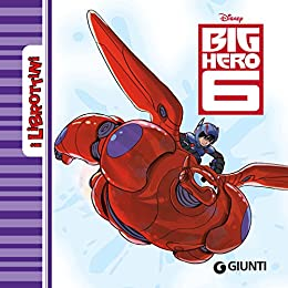 Big Hero 6. I Librottini di [Disney,]