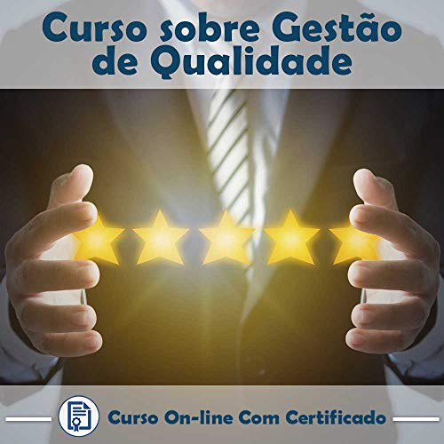 Curso online em videoaula sobre Gestão de Qualidade com Certificado + 2 brindes