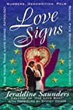 Love Signs: Find Your True Love Using Astrology, Numbers, Handwriting, Palm Reading, Face Reading and Aura Readi