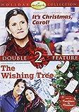 It's Christmas Carol!/The Wishing Tree