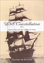 Uss Constellation: From Frigate to Sloop of War