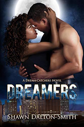 Dreamers (A Dream-Catchers Novel Book 1)