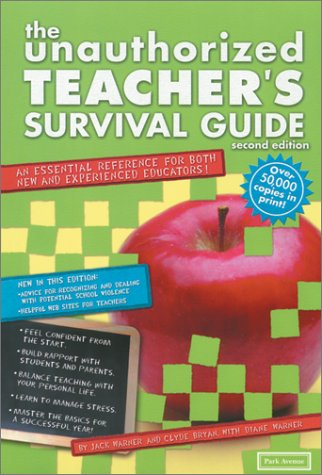 Unauthorized Teacher Survival Guide