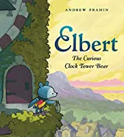 ELBERT, CLOCK TOWER BEAR