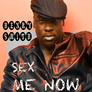 SEX ME NOW (Remixes) - EP