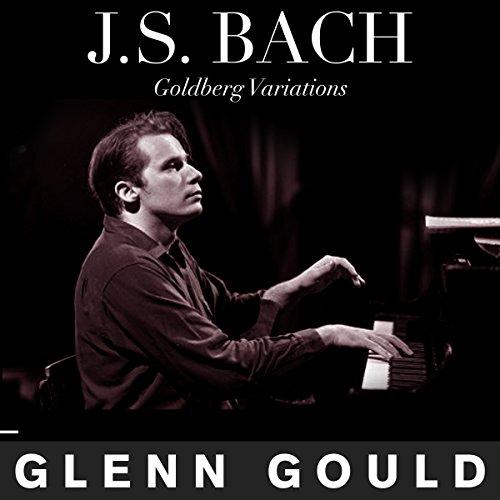 J.S. Bach, Goldberg Variations: Glenn Gould